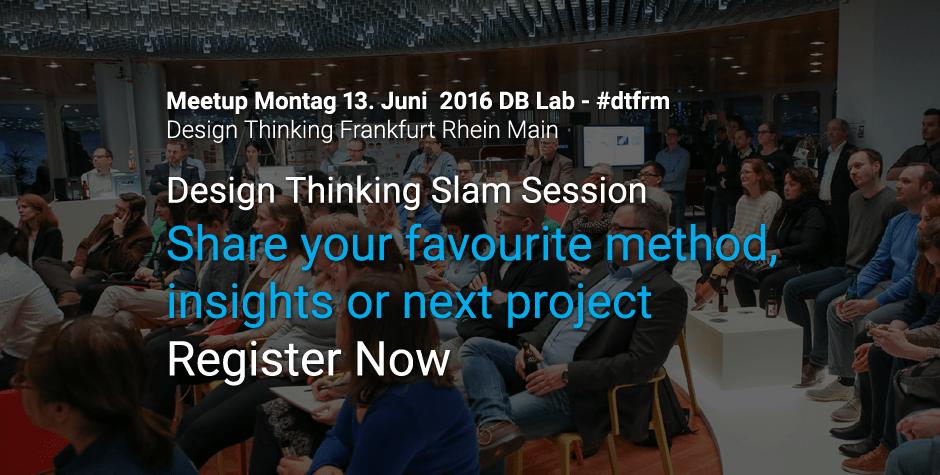 Design Thinking Frankfurt Meetup Slam Session