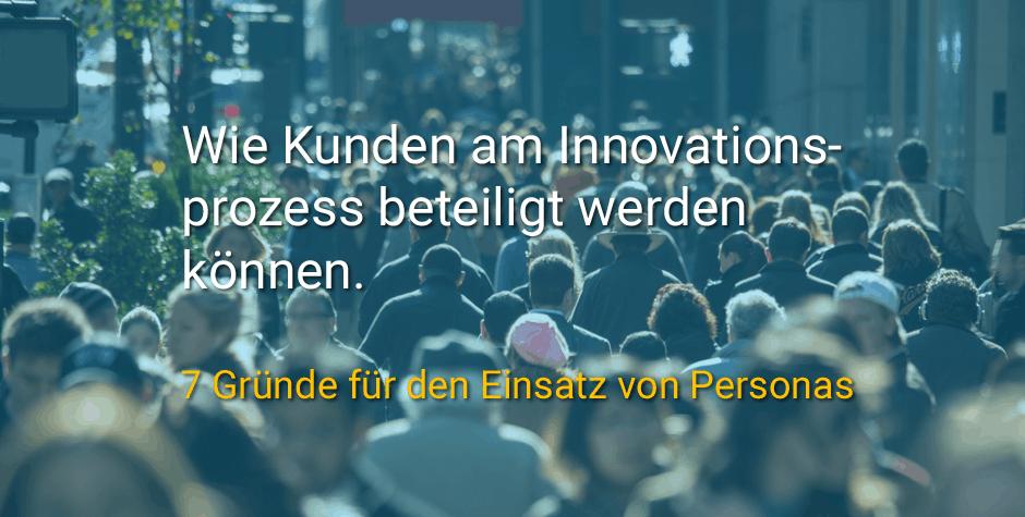 Wie Kunden am Innovationsprozess beteiligt werden können.