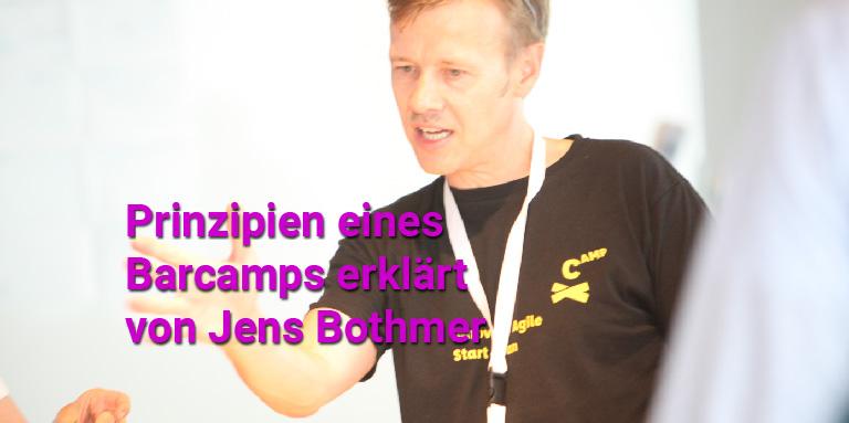 10 Prinzipien Regeln Barcamp erklaert von Jens Bothmer