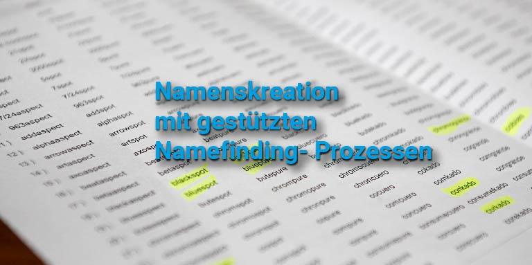 Namefinding Markennamen professionell entwickeln
