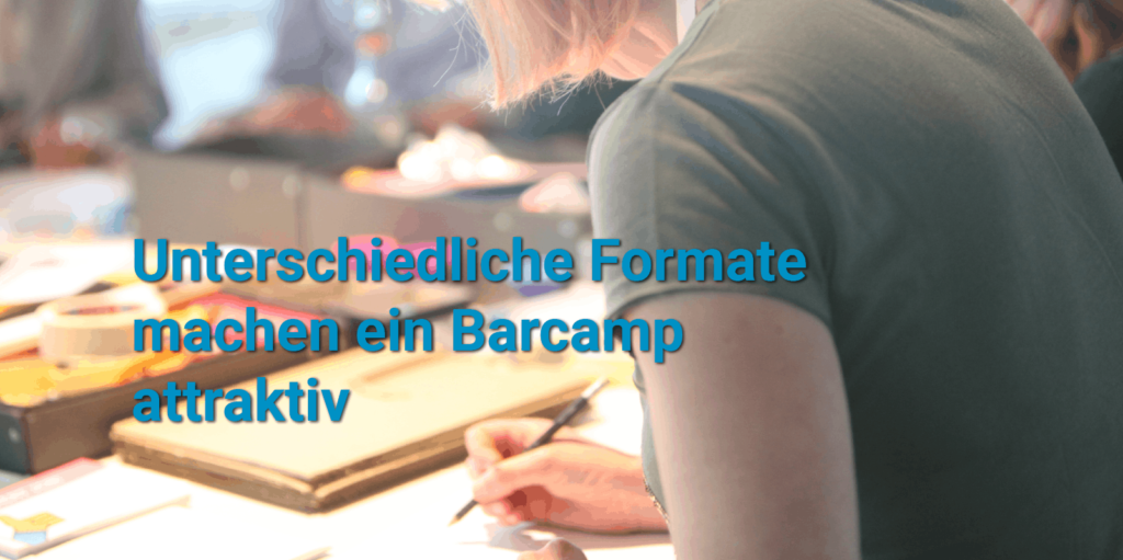 Unternehmensbarcamp Formate